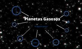 Planetas Gasosos