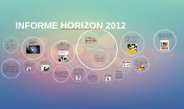 INFORME HORIZON 2012
