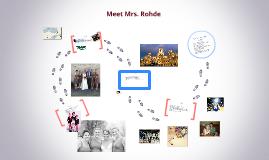 Meet Mrs. Rohde