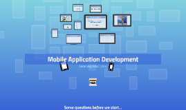 Copy of Mobile Application Development