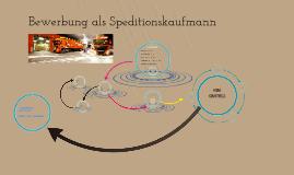 copy of bewerbung als speditionskaufmann - Bewerbung Speditionskaufmann