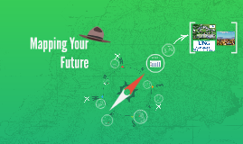 Copy of Mapping Your Future