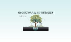 ESCULTURA MADREMONTE