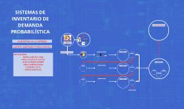 SISTEMAS DE INVENTARIO DE DEMANDA PROBABILISTICA