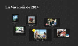 La Vacacion de 2014