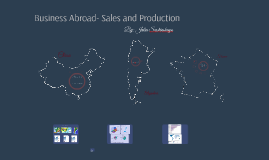 Business Abroad- Sales and Production
