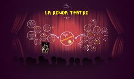 LA RONDA TEATRO