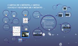 CARTAS DE CREDITO, CARTAS FIANZA Y SEGUROS DE CREDITO