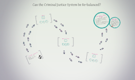 Can the CJS be re-balanced?