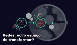 Redes: novo espaço
