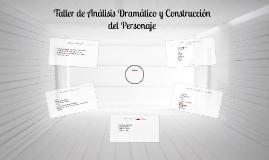 Taller de Análisis Dramático y Construcción del Personaje
