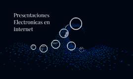Presentaciones Electronicas en Internet