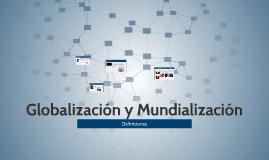 Globalización y Mundialización