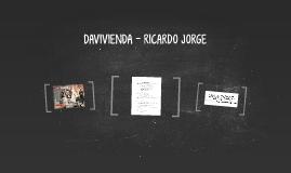 DAVIVIENDA - RICARDO JORGE
