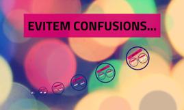 evitem confusions...