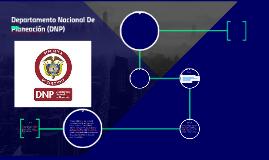 Departamento Nacional De Planeación (DPN)