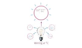 Writing at TC