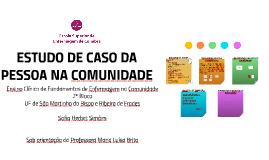 ESTUDO DE CASO DA PESSOA NA COMUNIDADE