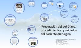 Copy of  Preparación del quirófano,  procedimientos  y cuidados del