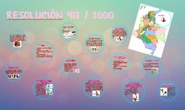 Copy of RESOLUCIÓN 412 - 2000