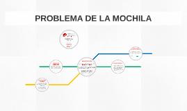 PROBLEMA DE LA MOCHILA