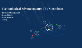 Technological Advancements: The Steamboat