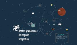 Hechos y fenómenos del espacio