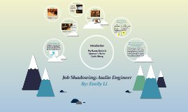 Job Shadowing: Audio Engineer