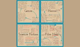 Genres 2- Horror, Sci Fi, Noir