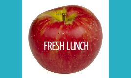 Fresh Lunch