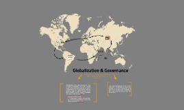 Copy of Globalization & Governance