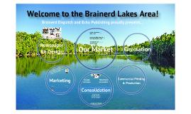 Copy of Brainerd Dispatch & Echo Presentation