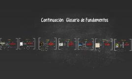 Continuación  Glosario de Fundamentos