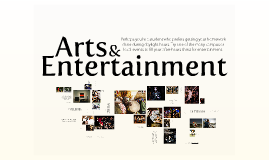 Virtual Tour-Arts and Entertainment