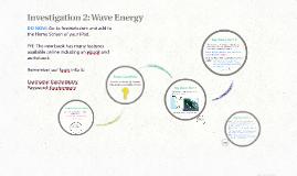 Investigation 2: Wave Energy