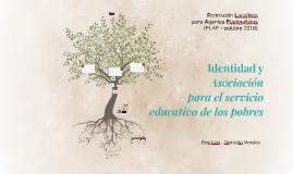 Identidad y Asociación para el servicio educativo de los pobres
