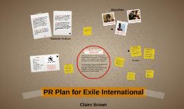 PR Plan for Exile International
