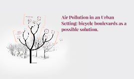 Air Pollution. What Is it? Where does it come from?
