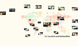 23. Countries and Nationalities