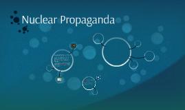 Nuclear Propaganda