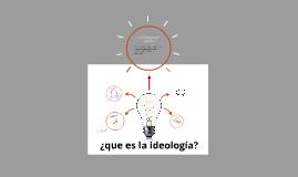 ¿que es la ideología?