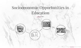 Socioeconomic Opportunities in