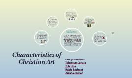 Copy of Characteristics of christian art