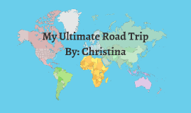 My Ultimate Road trip