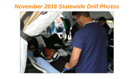 November 2016 Statewide Drill Photos