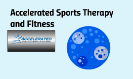 Accelerated Sports Therapy and Fitness