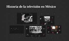 Copy of Historia de la television en Mexico