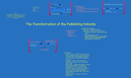 The Transformation of the Publishing Industry