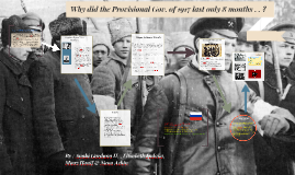 Why did the Provisional Gov. of 1917 last only a few months