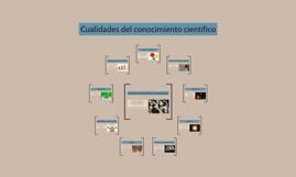 Cualidades del conocimiento científico